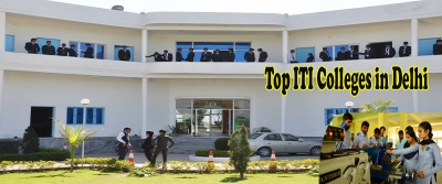 Top ITI Colleges in Delhi (Government and Private), Courses Offered - Agla Exam
